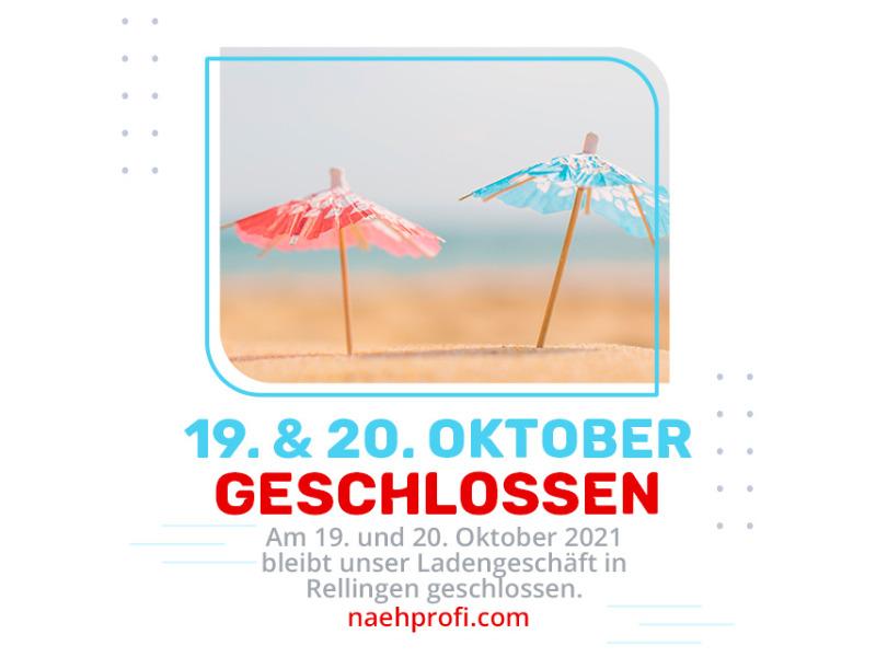 Vom 16. bis einschließlich 20. Oktober 2021 geschlossen -