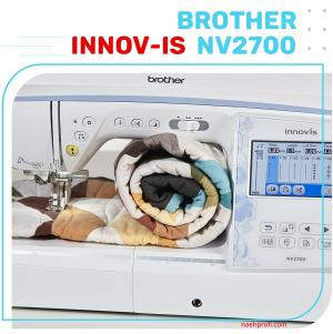 Brother Innov-is NV2700 Kombimaschine Näh- und Stickmaschine