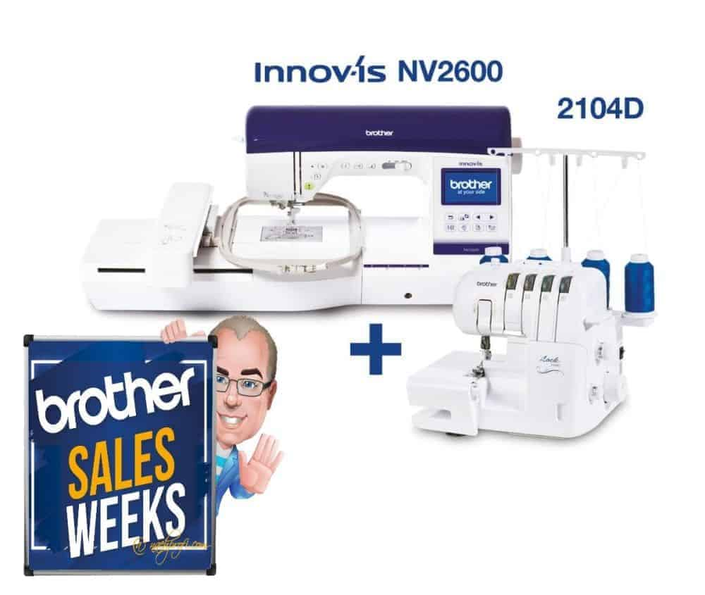Brother SALES WEEKS: BROTHER Innov-is NV2600 Kombimaschine inklusive BROTHER 2104D Overlock