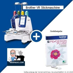 Angebot des Monats September/Oktober 2020: BROTHER VR Stickmaschine inklusive Software PE Design Plus 2 als Gratis-Beigabe